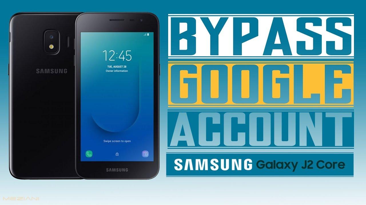 Bypass Google Account SAMSUNG GALAXY J2 Core SM-J260