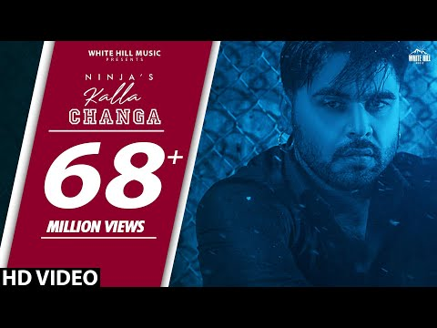 NINJA : Kalla Changa : B PRAAK | JAANI | SUKH SANGHERA | NEW PUNJABI SONGS  2019 | PUNJABI SAD SONGS