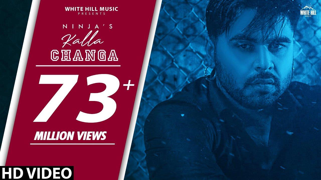 KALLA CHANGA  : Ninja | Jaani | B Praak | Sukh Sanghera | New Punjabi Song 2019 | Punjabi Sad Songs