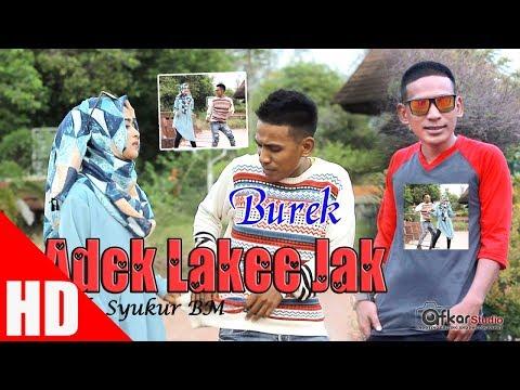 BUREK KW - ADEK LAKEE JAK ( House Mix Dikit-Dikit lagi ) HD Video Quality 2017