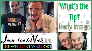 WW Gays Quick Tip #13: Body Image and Show and Tell Video