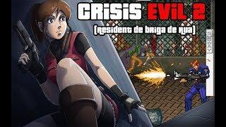 Crisis Evil 2 (Resident de briga de Rua)