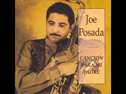 Joe Posada - Cancion Para Mi Padre.wmv