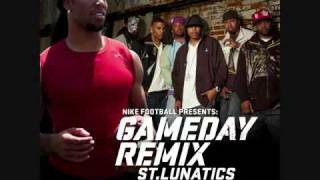 St. Lunatics - Gameday Remix