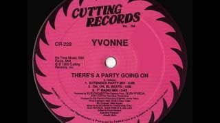 Yvonne - There's A Party Going On