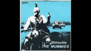 "THE MUMMIES - Shitsville 7"" (A Girl Like You, That"