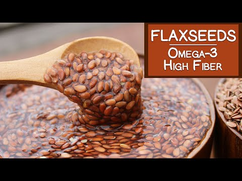 Flaxseeds, Omega-3 High Fiber Food Source Good for Bowel Regularity