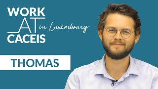 WORK AT CACEIS in Luxembourg! Rencontrez Thomas, Assistant Manager OTC Derivatives and Collateral