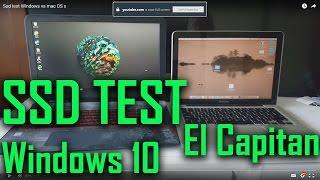 SSD TEST: Windows 10 vs Mac OS El Capitan