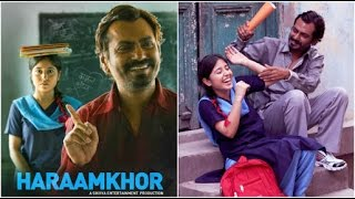 Haaramkhor Full HD Movie 2017|| Nawazuddin Siddiqui Latest Bollywood Movie 2017 HD
