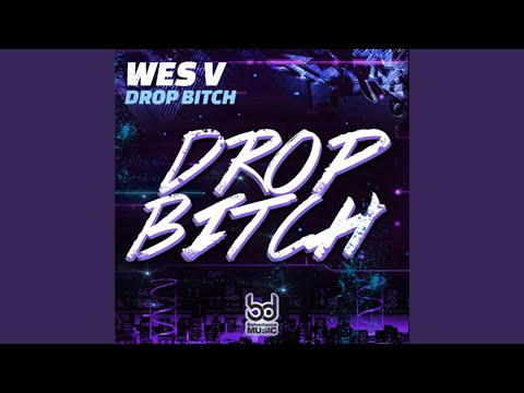 Drop Bitch (Extended Mix)