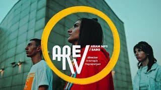 Aram Mp3 feat. Saro Tovmasyan - AREV 2021