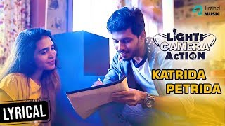 Lights Camera Action Movie | Katrida Petrida Lyric Video | Yuvaraj Krishnasamy | Balaji | SR Ram