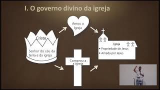 EBD Online | O governo da igreja | Lic. Ronner Batista