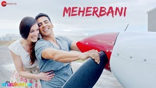 Meherbani - Full Audio | The Shaukeens | Akshay Kumar | Arko | Jubin Nautiyal