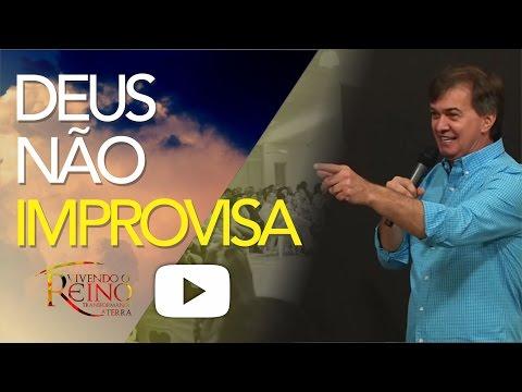 15/08/2015 - Deus não improvisa - Apóstolo Luiz Herminio