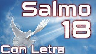 Salmo 18 - Acción de gracias por la victoria (con letra) HD.