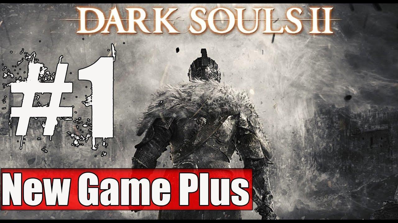 Dark Souls 2 2014 All Cutscenes Walkthrough Gameplay: New Game Plus Dark Souls 2 Walkthrough Part 1 Gameplay