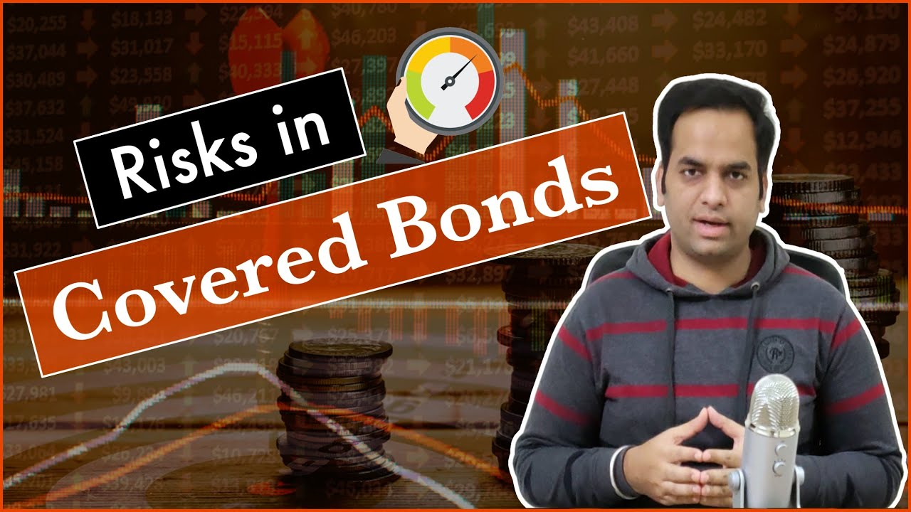 Download Risks with Covered Bonds   Wint Wealth & Covered Bonds में Risks