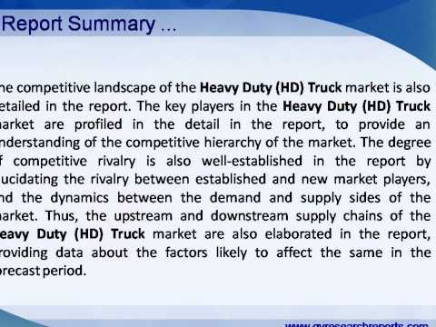 Global Heavy Duty (HD) Truck Industry 2015 Market Share, Research, Analysis, Trends and Overview