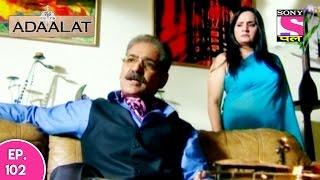Adaalat - अदालत - Khoon Ki Holi - Part 02 - Episode 102 - 3rd January 2017
