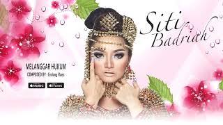 Gambar cover Siti Badriah - Melanggar Hukum (Official Video Lyrics) #lirik