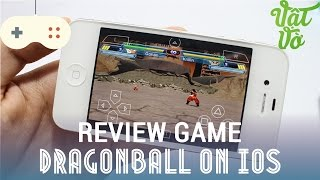 [Review d?o] Gi? l?p PSP - Th? choi Dragon Ball tren iPhone 4s