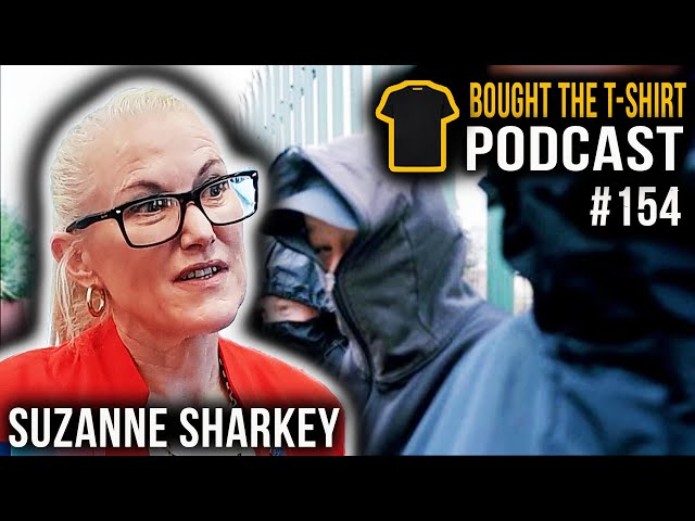 Suzanne Sharkey | Bought The T-Shirt Podcast #154