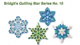 Bridgit's Quilling Star Series No. 15 (Tutorial)