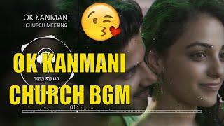 Ok Kanmani / Ok Bangaram | Church BGM | AR Rahman | Mani Ratnam