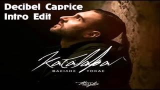 Vasilis Tokas - Katalava (Decibel Caprice Intro Edit) (2015)