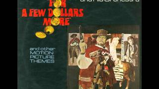 Leroy Holmes - For A Few Dollars More