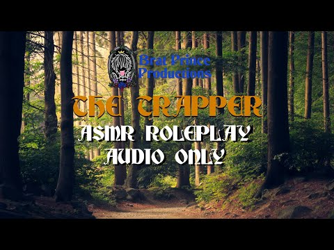 The Trapper | ASMR Roleplay for Sleep | Soft Spoken, Nature Noises, Birds