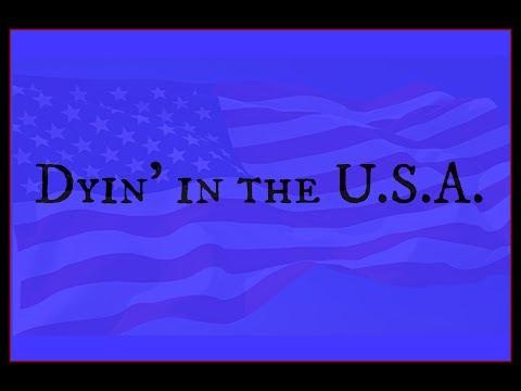 Healthcare Bill - Dyin' in the U.S.A.