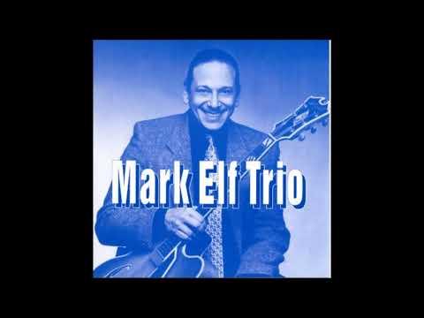 MARK ELF TRIO