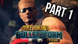 BULLETSTORM FULL CLIP EDITION DUKE NUKEM Gameplay Walkthrough Part 1 - INTRO
