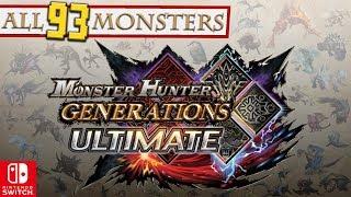 MONSTER HUNTER GENERATIONS ULTIMATE: All 93 Monsters