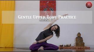 Gentle Upper Body Yoga Practice