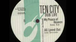 Ten City - All Loved Out (Joe Claussell Mix)
