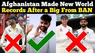 Afghanistan Cricket team Made New World Records in Test Cricket 2019