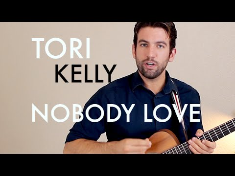 Tori Kelly - Nobody Love (Guitar Lesson/Tutorial)