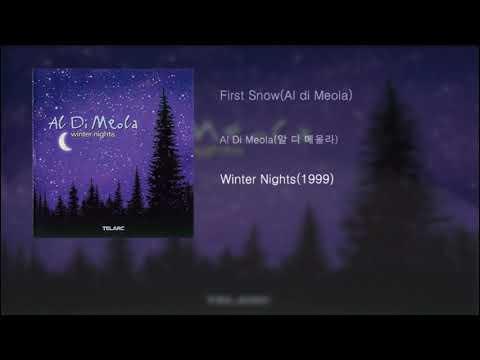 Al Di Meola(알 디 메올라) - First Snow(Al di Meola)[Winter Nights(1999)] mp3