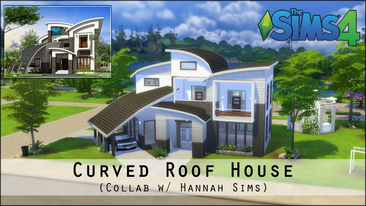 the sims 4 house building curved roof house collab w hannah sims - Curved Roof