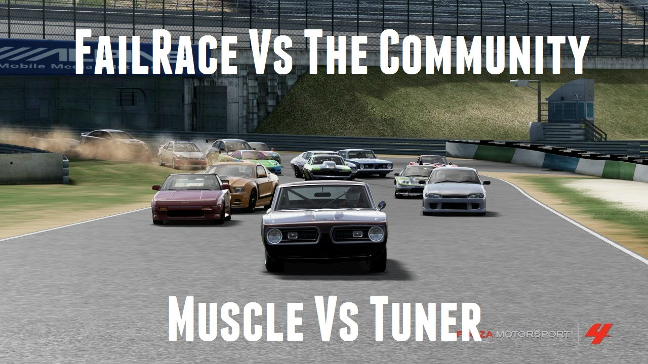 Failrace Vs The Community Muscle Vs Tuner Forza Youtube