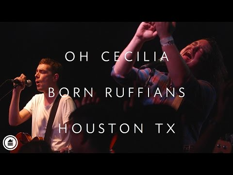 Born Ruffians | Oh Cecilia LIVE | Houston Tx