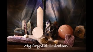 Crystal Collection: My Most  Recent Additions