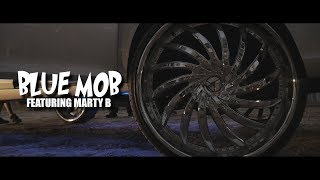 Blue  Mob - Mob Facts (Featuring Marty B)