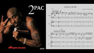 "2Pac - ""All Eyez on Me"" Basic Piano Medley"