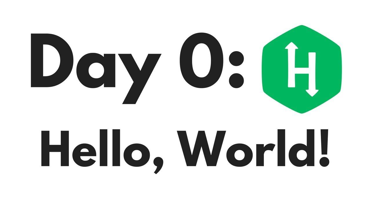 HackerRank Day 0: Hello World   Python