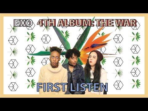 EXO - 4TH ALBUM: THE WAR | FIRST LISTEN |...